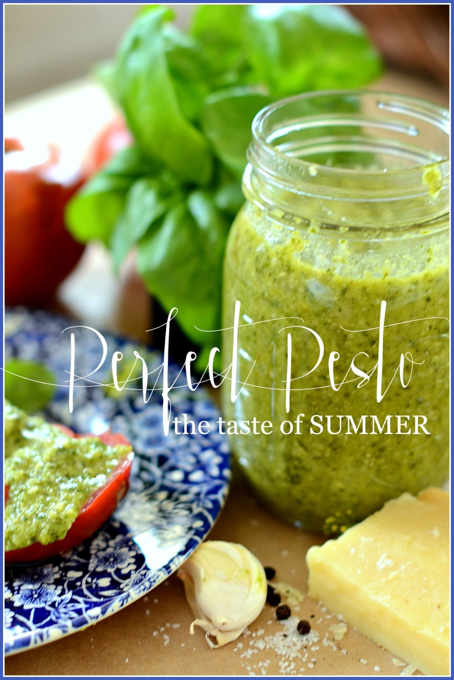 PERFECT PESTO- The taste of Summer! -stonegableblog.com