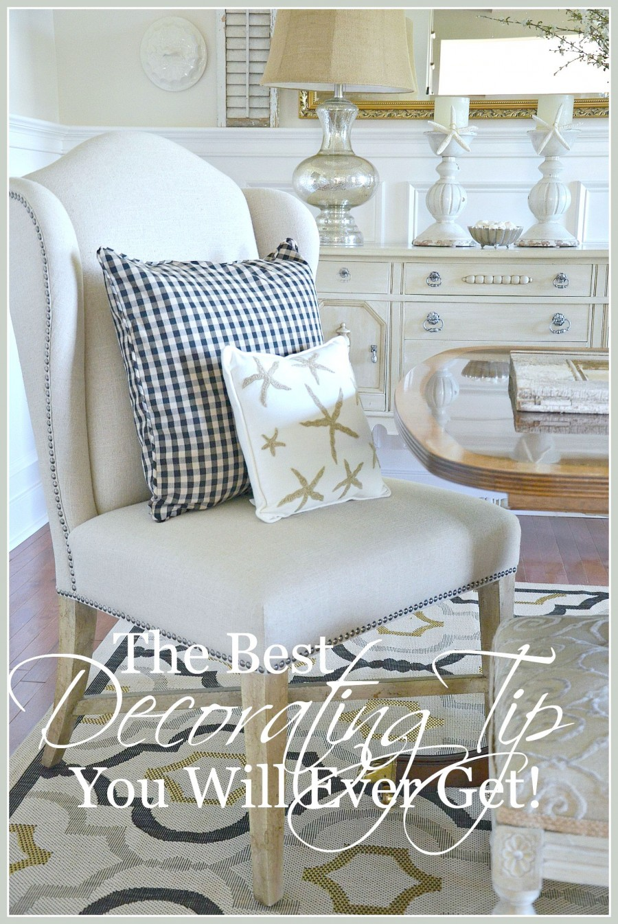 THE BEST DECORATING TIP YOU WILL EVER GET-Do this ONE THING first!-stonegableblog.com