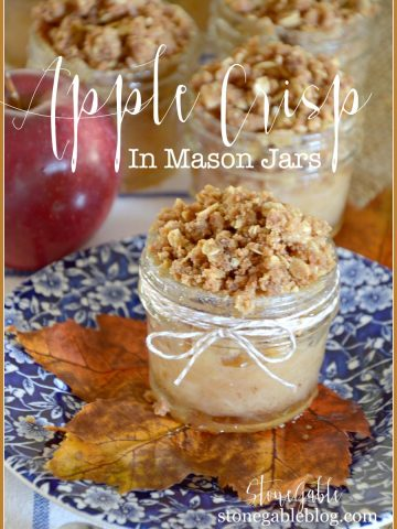 APPLE CRISP IN MASON JARS-Classic, scrumptious apple crisp in cute jars!- A very fun fall dessert-stonegableblog.com