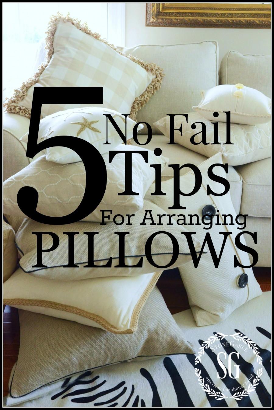 http://www.stonegableblog.com/5-no-fail-tips-for-arranging-pillows/