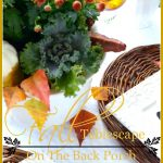 FALL TABLESCAPE ON THE BACK PORCH AND $500.00 GIVEAWAY