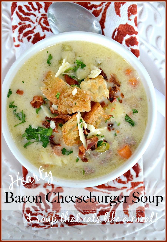 HEARTY BACON CHEESEBURGER SOUP-A scrumptious soup that eats like a meal!-stonegableblog.com
