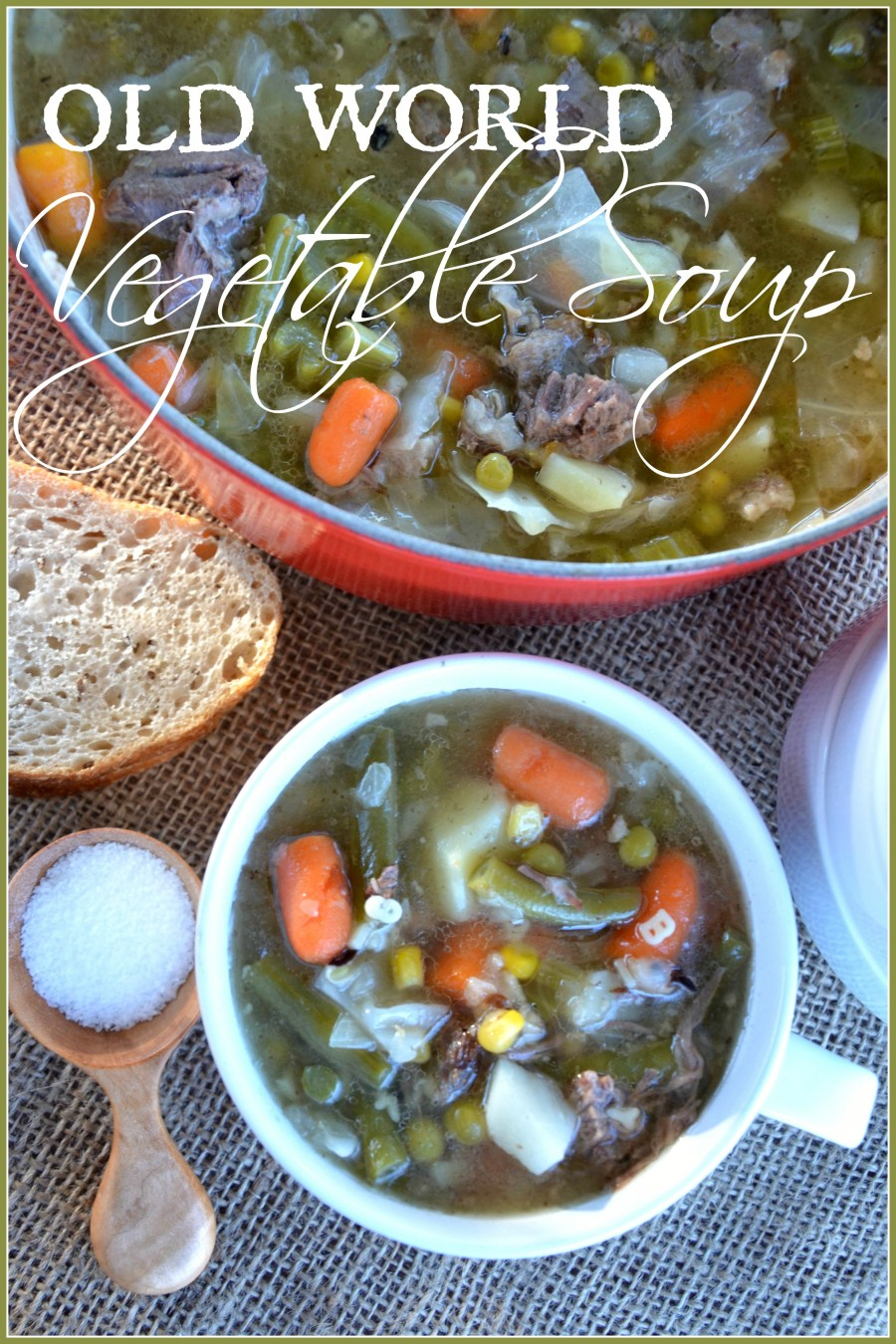 OLD WORLD VEGETABLE SOUP AND A KITCHEN GIVEAWAY