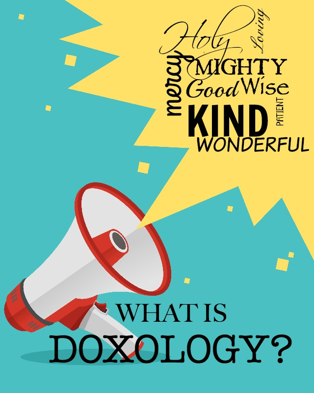 WHAT IS DOXOLOGY- Doxology is something we need to relate to God