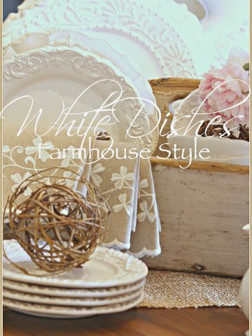 WHITE DISHES FARMHOUSE STYLE- Creative ways to use dishes in your decor