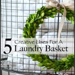 5 CREATIVE USES FOR A LAUNDRY BASKET AND A GIVEAWAY