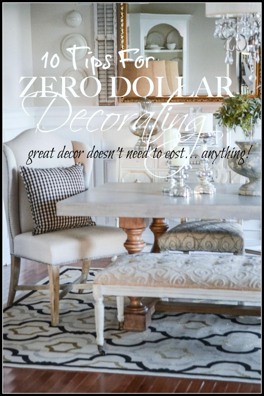 ZERO DOLLAR DECORATING- Creating amazing decor without spending any money!