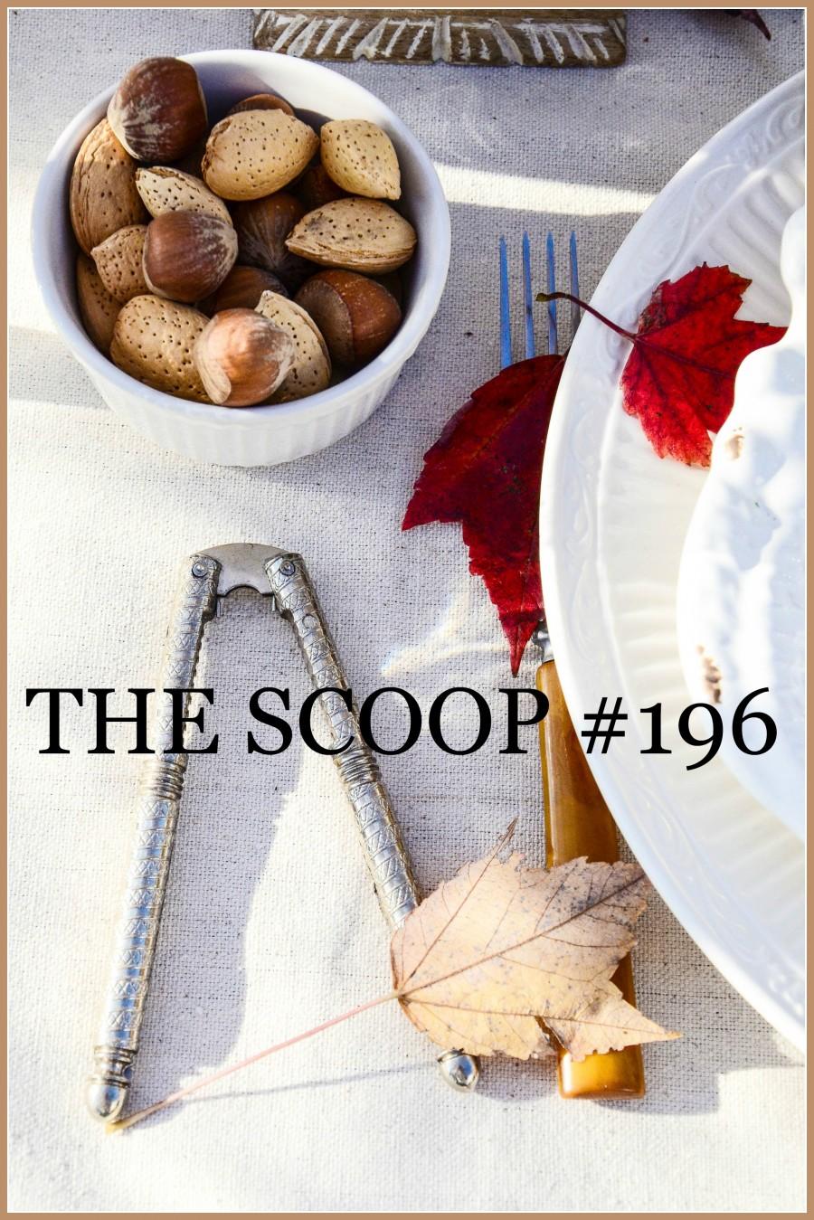 THE SCOOP #196-stonegableblog
