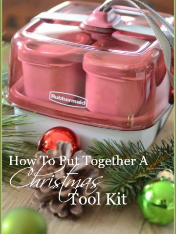 HOW TO PUT TOGETHER A CHRISTMAS TOOL KIT