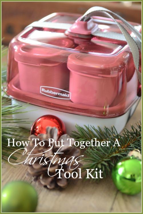 HOW TO PUT TOGETHER A CHRISTMAS TOOL KIT