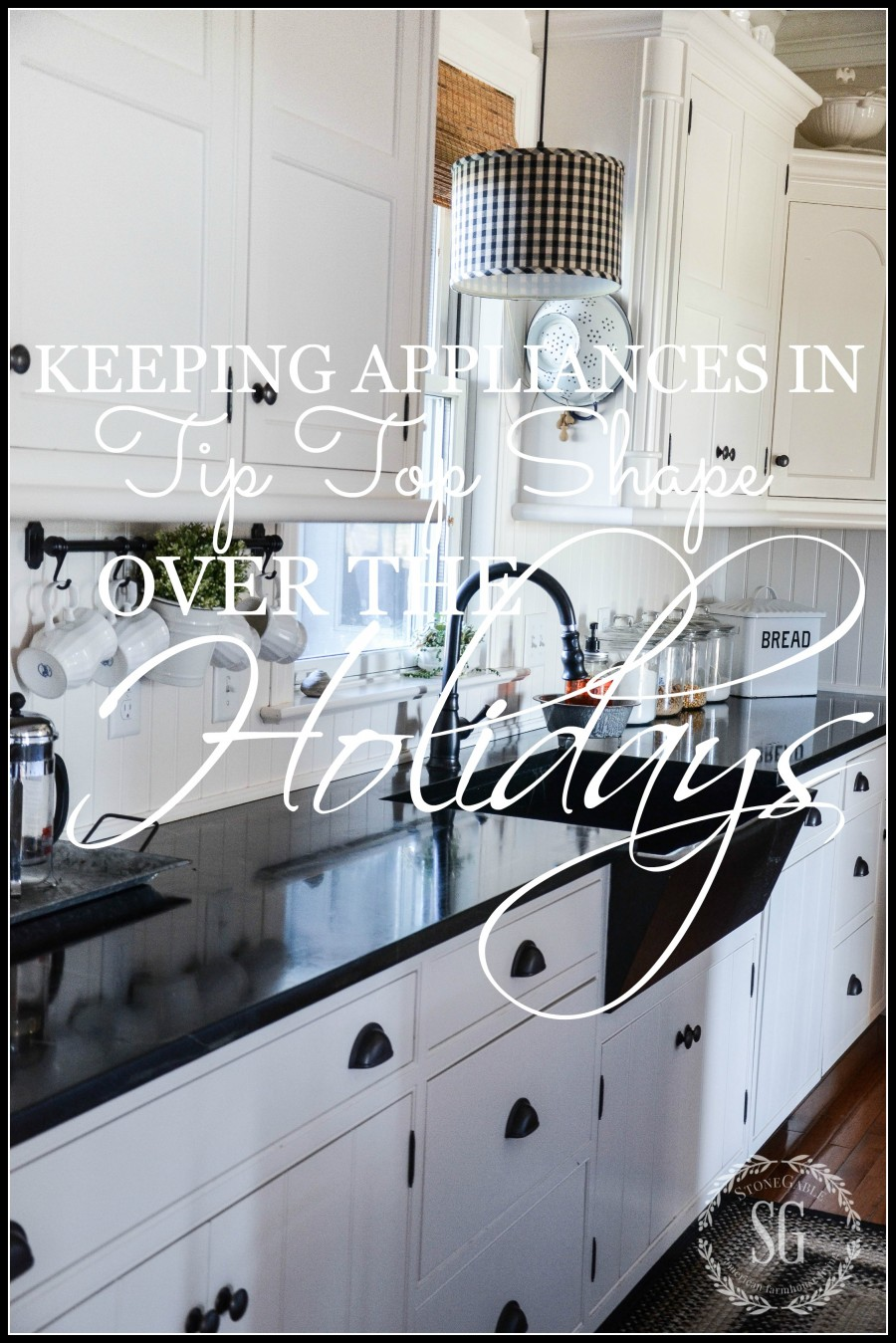 TIPS-FOR-KEEPING-APPLIANCES-IN-TIPS-TOP-SHAPE-FOR-THE-HOLIDAYS-1-stonegableblog