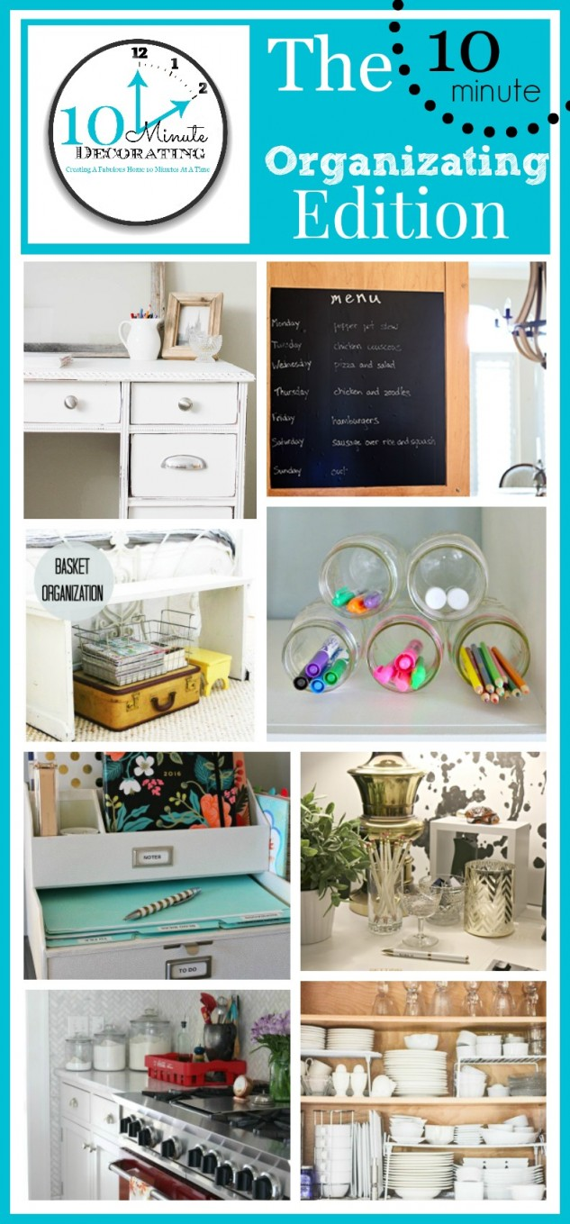 Get Organized! 10 Minute Decorating Ideas kellyelko.com