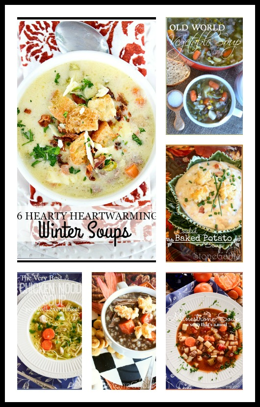 6 HEARTY HEARTWARMING WINTER SOUPS-A mini cookbook of great savory flavors