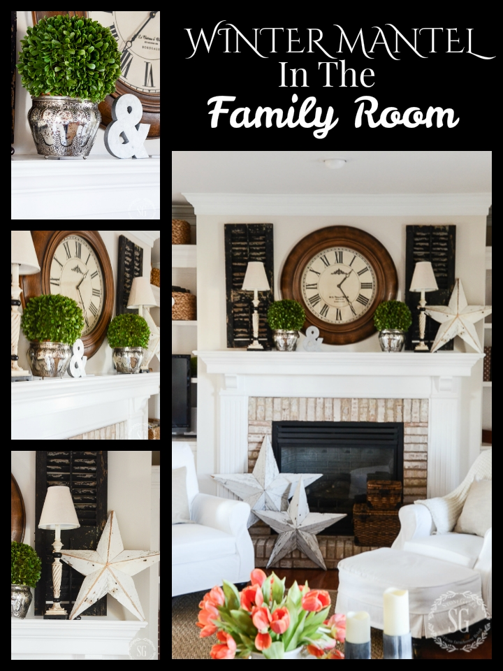 WINTER MANTEL IN THE FAMILY ROOM- Creating a warm and cozy winter mantel
