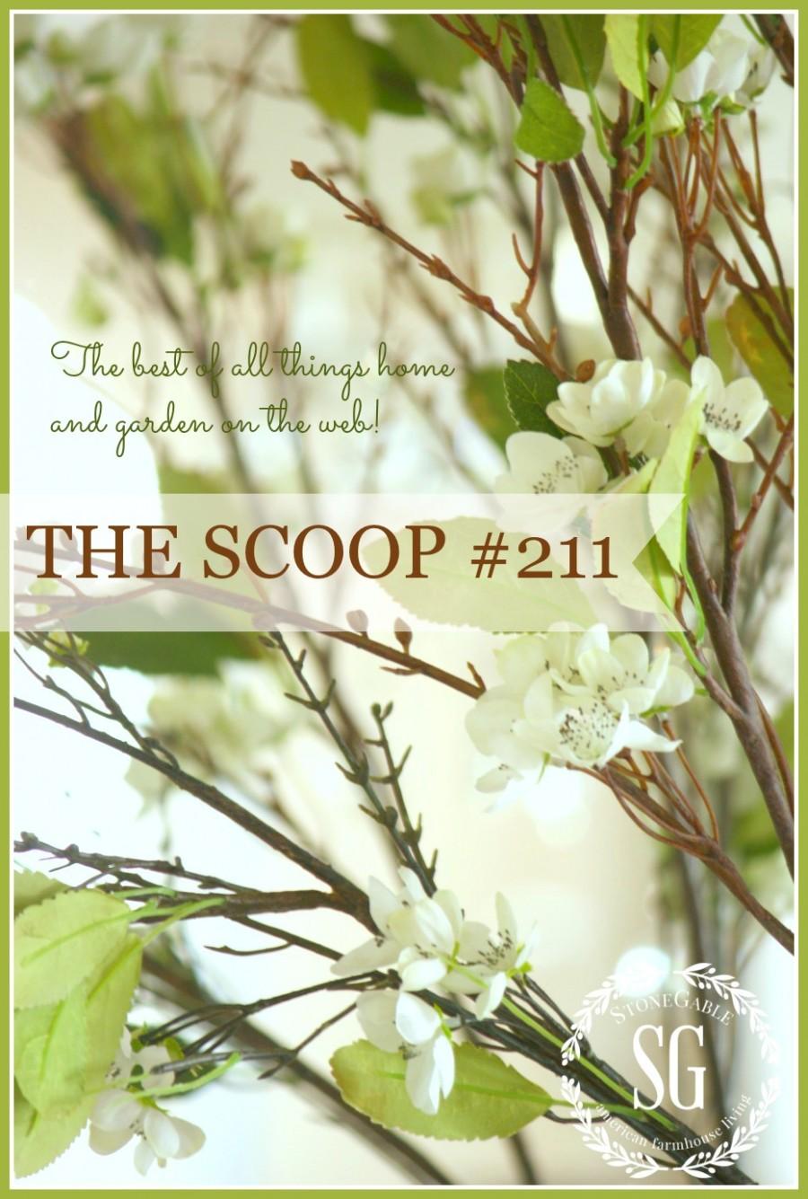 THE SCOOP #211-stonegableblog.com
