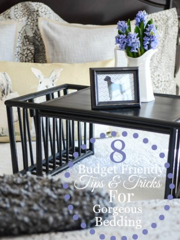 8 BUDGET FRIENDLY TIPS AND TRICK FOR GORGEOUS BEDDING