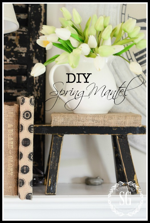 DIYSPRING MANTEL-A spring mantel styled with diy projects