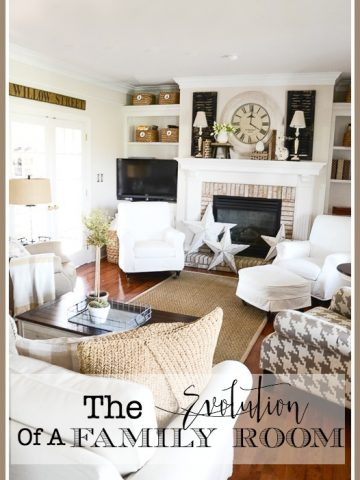 THE EVOLUTION OF A FAMILY ROOM- A lesson in learning you style