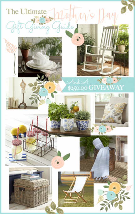 THE ULTIMATE MOTHER'S DAY GIFT GUIDE AND A $250.00 GIVEAWAY