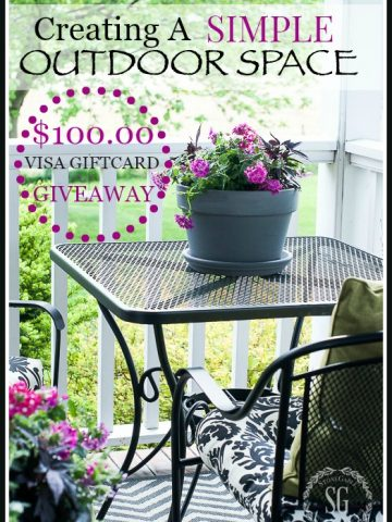 CREATING A SIMPLE OUTDOOR SPACE and a $100.00 VISA GIFT CARD GIVEAWAY