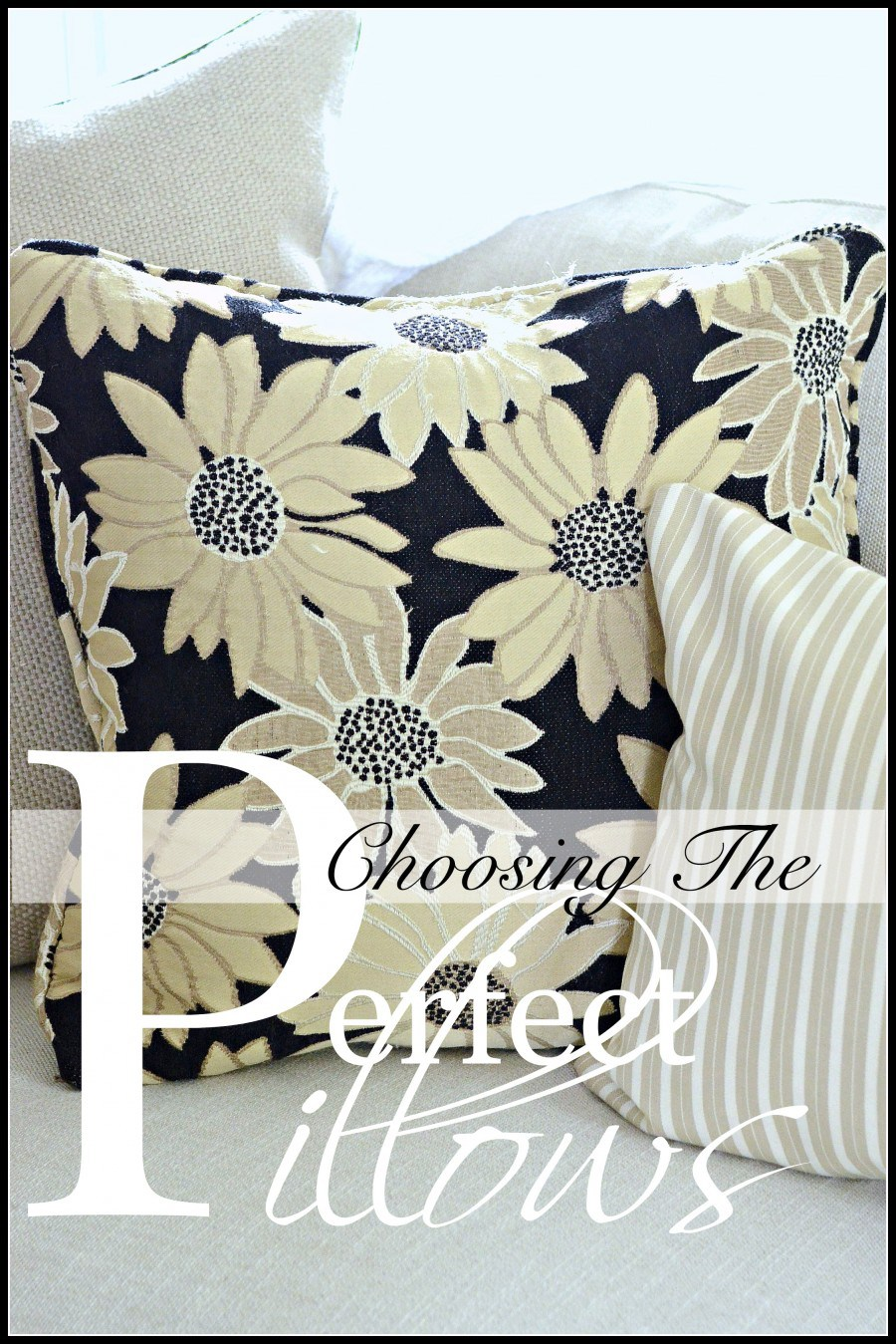 CHOOSING PERFECT PILLOWS-A guide for choosing the most perfect pillows for YOU!