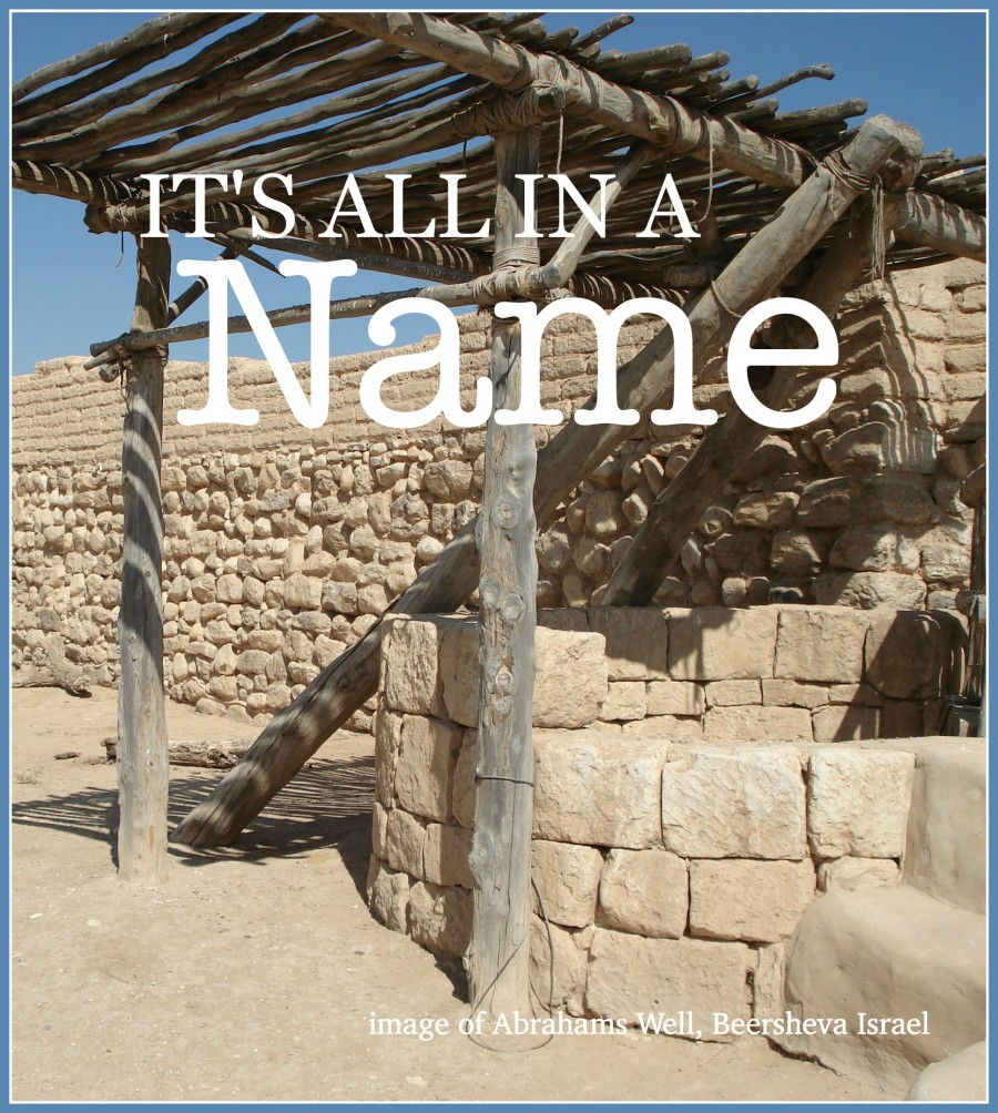 IT'S ALL IN A NAME- Why the names of God are important