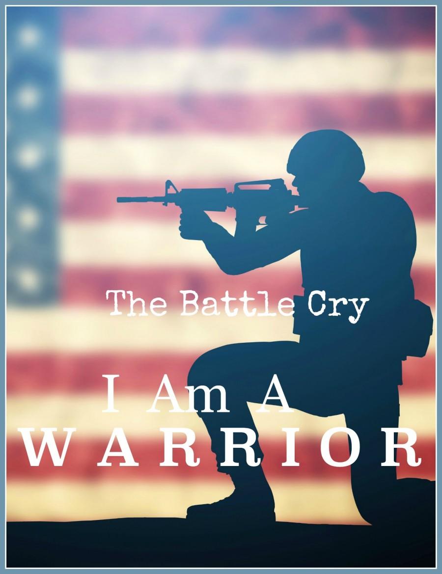 I AM A WARRIOR-THE BATTLE CRY-stonegableblog.com