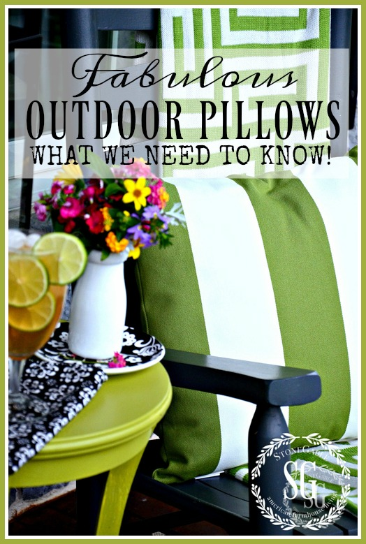FABULOUS OUTDOOR PILLOWS- CHOOSING THE PERFECT PILLOWS AND CARING FOR THEM