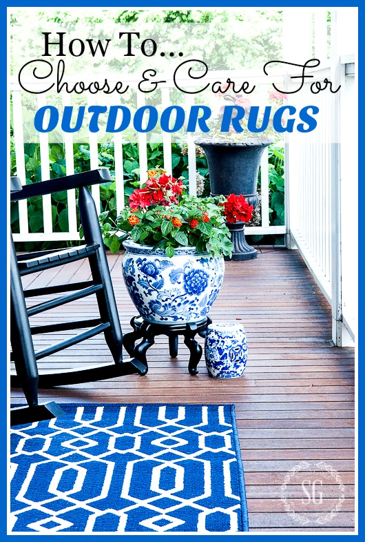OUTDOOR RUGS- Tips for choosing the perfect rug for your outdoor spaces and how to care for it!