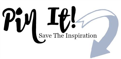 PIN IT AND SAVE THE INSPIRATION!
