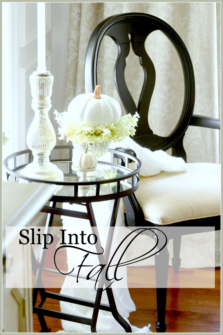 SLIP INTO FALL-6 Easy ways to bring early fall to your home