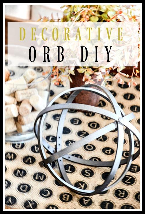 DECORATIVE ORB DIY- A very easy-to-make trendy orb.