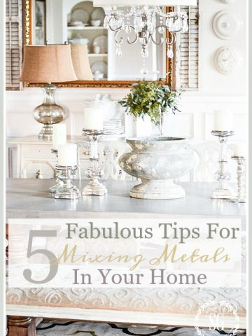 5 FABULOUS TIPS FOR MIXINGS METALS IN YOUR HOME
