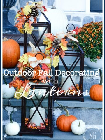 OUTDOOR FALL DECORATING WITH LANTERNS AND A GIVEAWAY!