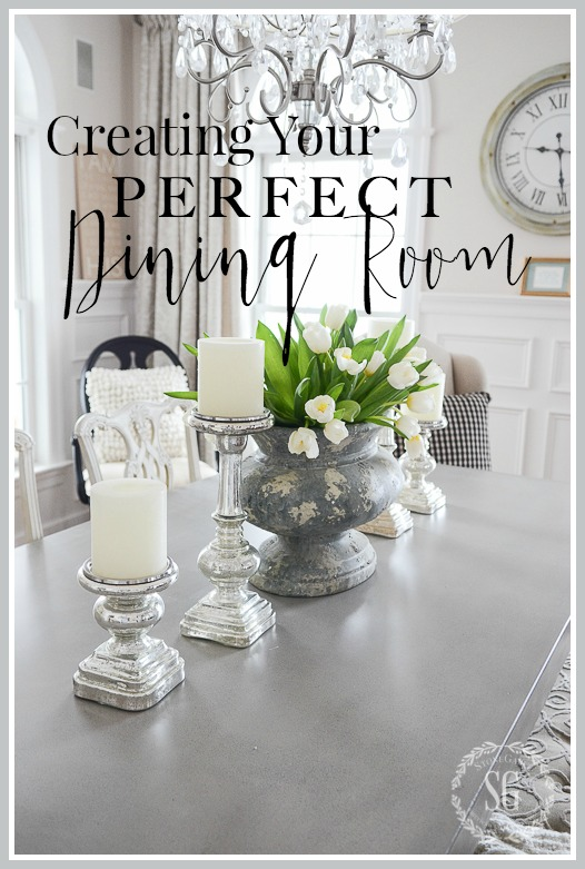 CREATING YOUR PERFECT DINING ROOM
