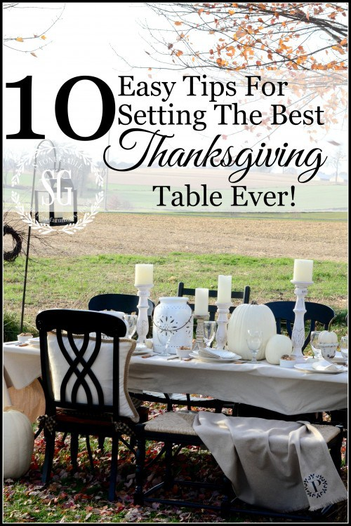 10 EASY TIPS FOR SETTING THE BEST THANKSGIVING TABLE EVER! HERE ARE EASY TO DO. FABULOUS TIPS TO MAKE YOUR THANKSGIVING WONDERFUL!