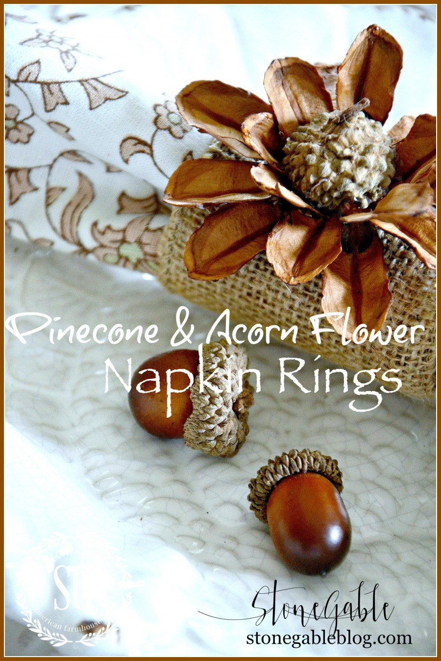 pinecone-and-acorn-flower-napkin-rings-stonegableblog-com_
