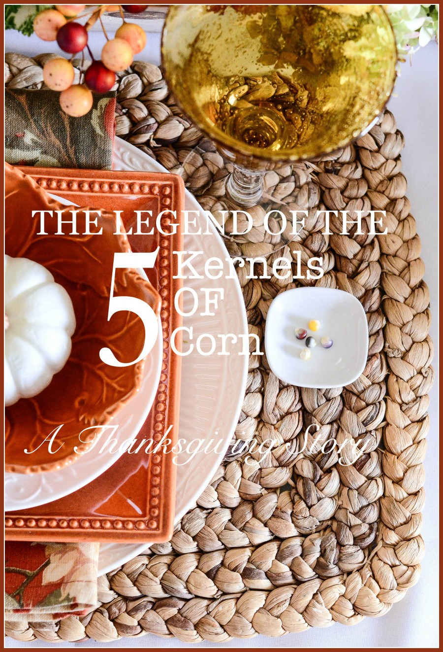 the-legend-of-the-5-kernels-of-corn-a-thanksgiving-story-of-gratitude-stonegableblog-com_