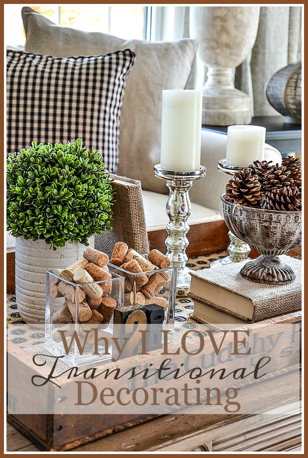 WHY I LOVE TRANSITIONAL DECORATING