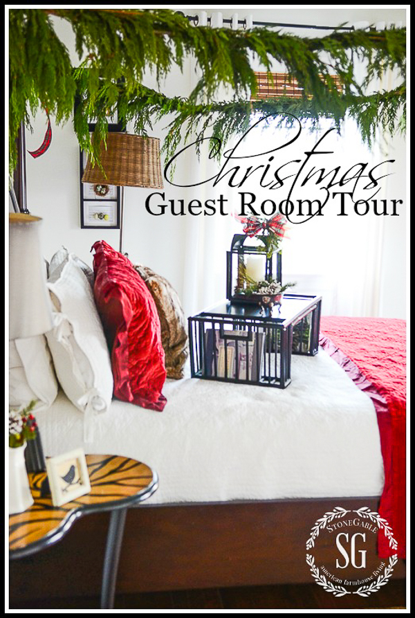 CHRISTMAS IN THE GUEST ROOM- Create a room your guest will love!