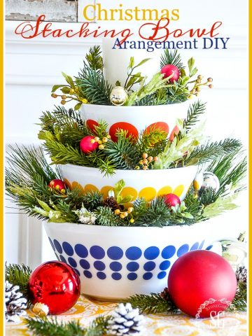CHRISTMAS STACKING BOWL ARRANGEMENT DIY AND A GIVEAWAY