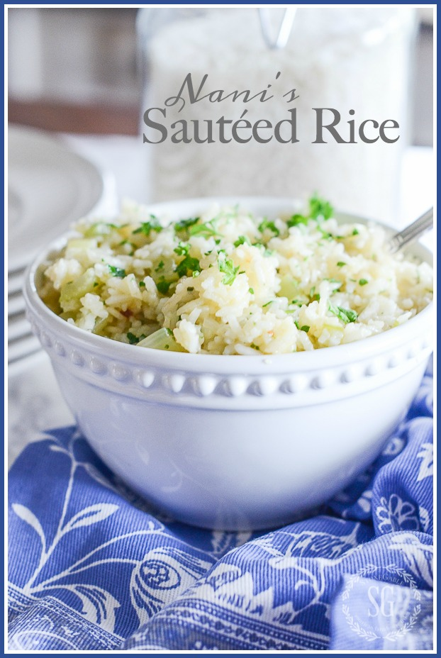 Nani's Sautéed Rice- A side dish that will be everyone's favorite!
