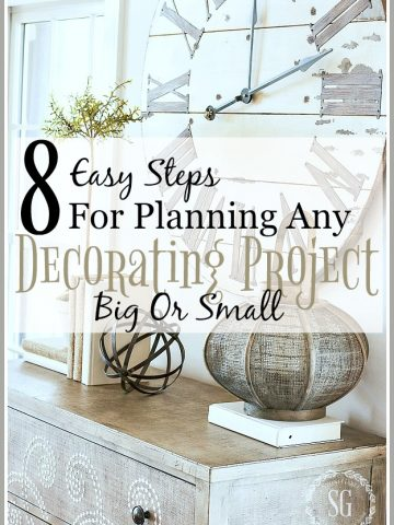 8 EASY STEPS FOR PLANNING ANY DECORATING PROJECT BIG OR SMALL