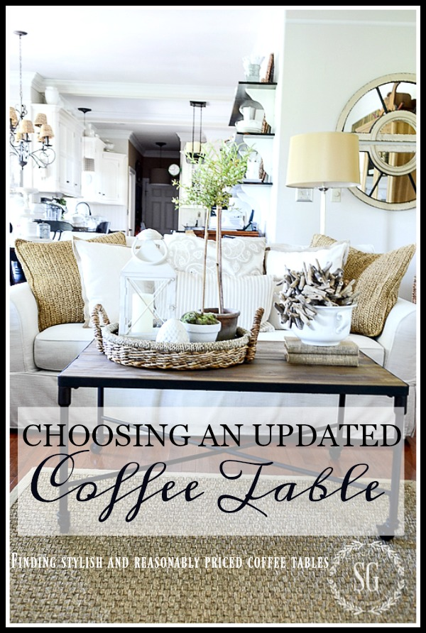 CHOOSING AN UPDATED COFFE TABLE- Here's some tips for choosing the perfect updated coffee table