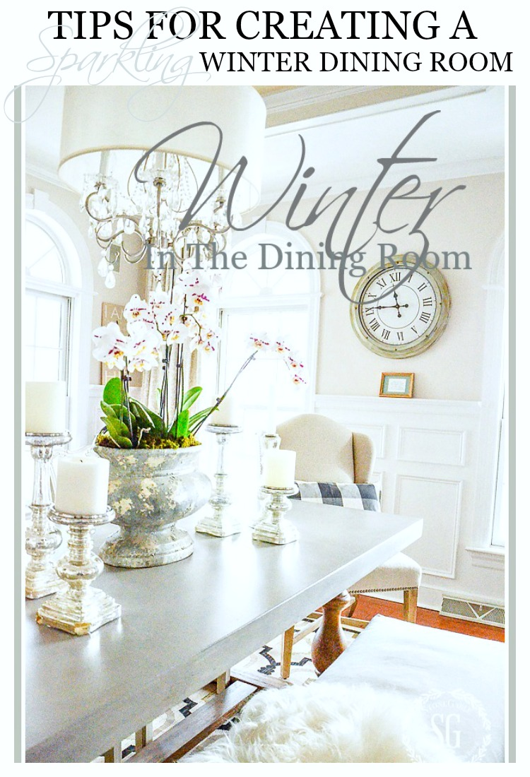 WINTER IN THE DINING ROOM- 6 tips for letting the beauty of your dining room shine.
