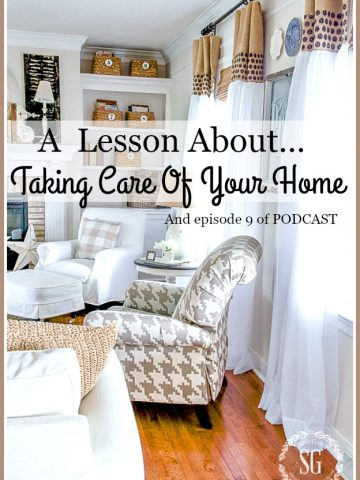 A LESSON ABOUT TAKING CARE OF YOUR HOME... AND PODCAST EPISODE 9