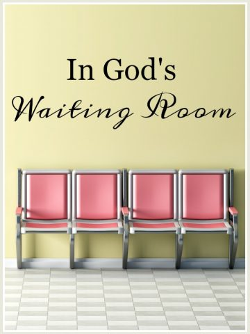 IN GOD'S WAITING ROOM