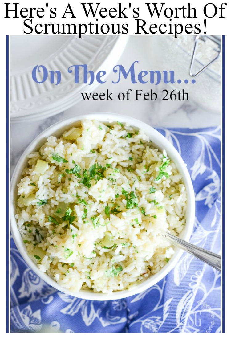 ON THE MENU WEEK OF FEB 26TH- I've done all the planning for a week worth of scrumptious dinners!