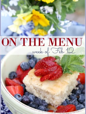 ON THE MENU-week of Feb 12- A week's worth of scrumptious recipes!