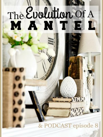 THE EVOLUTION OF A MANTEL AND PODCAST #8